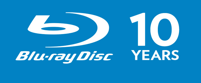 Digital Bits editor Bill Hunt looks back at the debut of Blu-ray on the format's 10th Anniversary!