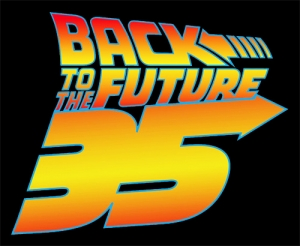 Back to the Future: 35th Anniversary