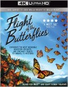 Flight of the Butterflies (4K UHD)