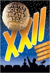 Mystery Science Theater 3000: Volume XXII