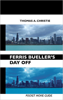 Ferris Bueller's Day Off: Pocket Movie Guide