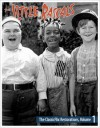 Little Rascals: The ClassicFlix Restorations – Volume 1, The (Blu-ray Review)
