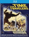 Time Travelers, The (Blu-ray Review)